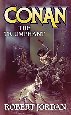 Conan the Triumphant By Jordan, Robert